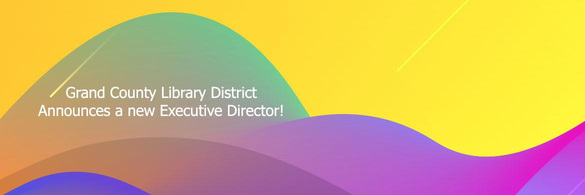 GCLD Executive Director Announcement